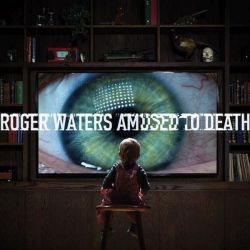 WATERS, ROGER - AMUSED TO DEATH (SACD) - ANALOGUE PRODUCTIONS