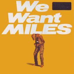 DAVIS, MILES - WE WANT MILES (2LP) - MOV EDITION -  180 GRAM PRESSING