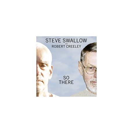 SWALLOW, STEVE & CREELEY, ROBERT - SO THERE