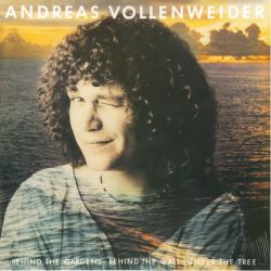 VOLLENWEIDER, ANDREAS - ...BEHIND THE GARDENS - BEHIND THE WALL - UNDER THE TREE... (1 LP)