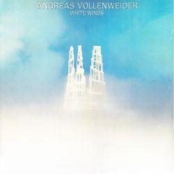 VOLLENWEIDER, ANDREAS - WHITE WINDS (1 LP)