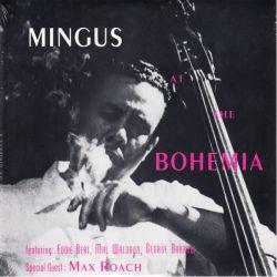 "MINGUS, ""CHARLIE"" CHARLES - MINGUS AT THE BOHEMIA (1 LP)"