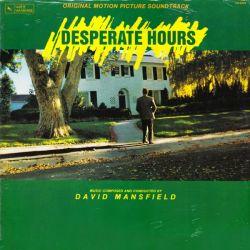 DESPERATE HOURS [GODZINY ROZPACZY] - DAVID MANSFIELD