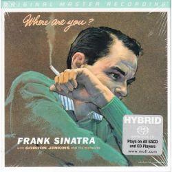 SINATRA, FRANK WITH JENKINS, GORDON - WHERE ARE YOU? (1 SACD) LIMITOWANA, NUMEROWANA EDYCJA MFSL - WYDANIE AMERYKAŃSKIE