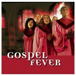 GOSPEL FEVER (1 CD)