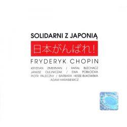 SOLIDARNI Z JAPONIĄ - FRYDERYK CHOPIN
