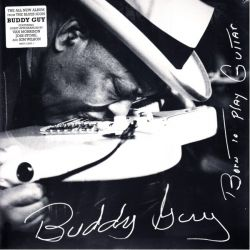 GUY, BUDDY - BORN TO PLAY GUITAR (2LP)