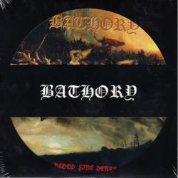 BATHORY - BLOOD FIRE DEATH (1LP) - PICTURE DISC
