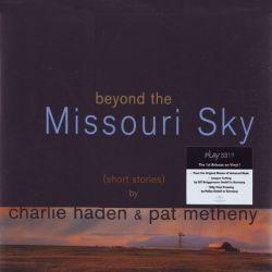 HADEN, CHARLIE & METHENY, PAT - BEYOND THE MISSOURI SKY (2LP) - 180 GRAM PRESSING
