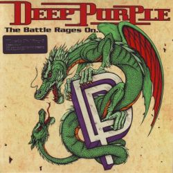 DEEP PURPLE - THE BATTLE RAGES ON (1 LP) - 180 GRAM PRESSING