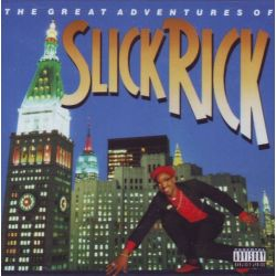 SLICK RICK - THE GREAT ADVENTURE OF SLICK RICK (1 CD) - WYDANIE AMERYKAŃSKIE
