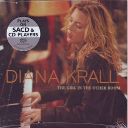 KRALL, DIANA - THE GIRL IN THE OTHER ROOM (1 SACD) - WYDANIE AMERYKAŃŚKIE