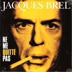 BREL, JACQES - NE ME QUITTE PAS (1LP)