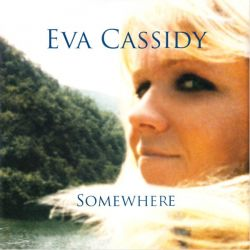 CASSIDY, EVA - SOMEWHERE (1LP) - 180 GRAM PRESSING
