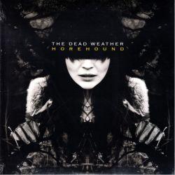 DEAD WEATHER, THE - HOREHOUND (2 LP) - WYDANIE AMERYKAŃSKIE