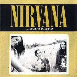 NIRVANA - KAOS FM LIVE 17/04/1987 (1 LP) - LIMITED TO 500 COPIES