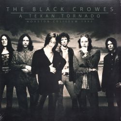 BLACK CROWES, THE - A TEXAN TORNADO (2LP)