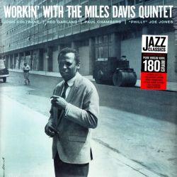 DAVIS, MILES - WORKIN' WITH THE MILES DAVIS QUINTET (1LP) - 180 GRAM PRESSING