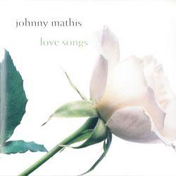 MATHIS, JOHNNY - LOVE SONGS (1 CD)