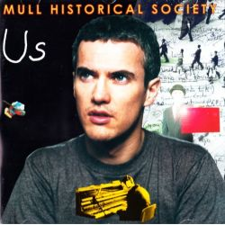 MULL HISTORICAL SOCIETY - US (1 CD)