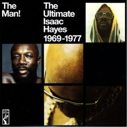 HAYES, ISAAC - THE MAN!: THE ULTIMATE ISAAC HAYES 1969-1977 (2 LP)