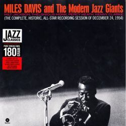 DAVIS, MILES & MODERN JAZZ GIANTS - COMPLETE HISTORIC ALL-STAR RECORDING SESSION (1 LP) - WAX TIME EDITION - 180 GRAM PRESSING