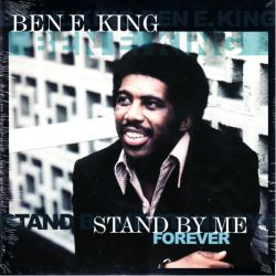 KING, BEN E. - STAND BY ME FOREVER (1LP)