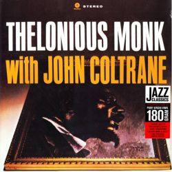 MONK, THELONIOUS WITH COLTRANE, JOHN - THELONIOUS MONK WITH JOHN COLTRANE (1LP) - 180 GRAM PRESSING