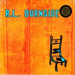 BURNSIDE, R.L. - WISH I WAS IN HEAVEN SITTING DOWN (1 LP + MP3 DWNLOAD) - WYDANIE AMERYKAŃSKIE