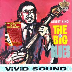 KING, ALBERT - THE BIG BLUES (1 LP) - 180 GRAM PRESSING - WYDANIE AMERYKAŃSKIE