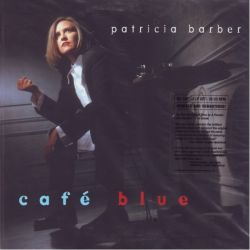 BARBER, PATRICIA - CAFE BLUE (2 LP) - 180 GRAM PRESSING - WYDANIE AMERYKAŃSKIE