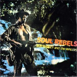 MARLEY, BOB & THE WAILERS - SOUL REBELS (1LP)