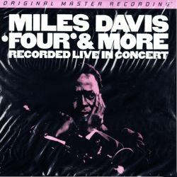 DAVIS, MILES - FOUR & MORE: RECORDED LIVE IN CONCERT (1 LP) - MFSL EDITION - 180 GRAM PRESSING - WYDANIE AMERKAŃSKIE