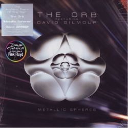 ORB, THE (FEATURING DAVID GILMOUR FROM PINK FLOYD) - METALLIC SPHERES (2 LP + MP3 DOWNLOAD) - WYDANIE USA