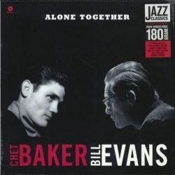 BAKER, CHET & BILL EVANS - ALONE TOGETHER (1 LP) - WAX TIME EDITION - 180 GRAM PRESSING