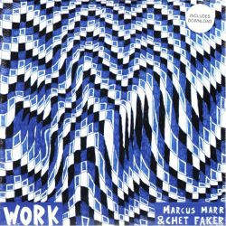 "MARR, MARCUS & CHET FAKER - WORK EP (12"" + DOWNLOAD) - 180 GRAM PRESSING"