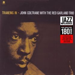COLTRANE, JOHN WITH GARLAND, RED TRIO - TRANEING IN (1 LP) - WAX TIME EDITION - 180 GRAM PRESSING