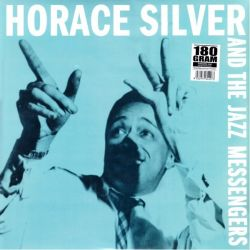SILVER, HORACE AND THE JAZZ MESSENGERS - SILVER, HORACE AND THE JAZZ MESSENGERS (1 LP) - 180 GRAM PRESSING