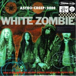 WHITE ZOMBIE - ASTRO-CREEP: 2000 (1 LP) - 180 GRAM PRESSING