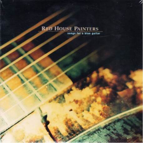 RED HOUSE PAINTERS - SONGS FOR A BLUE GUITAR (2LP) - 180 GRAM PRESSING - WYDANIE AMERYKAŃSKIE