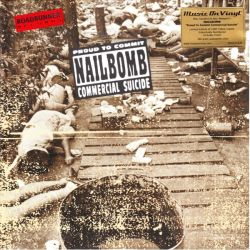 NAILBOMB - PROUD TO COMMIT COMMERCIAL SUICIDE (1 LP) - LIMITED NUMBERED 180 GRAM YELLOW VINYL PRESSING