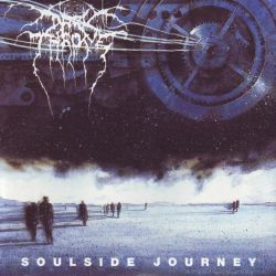 DARKTHRONE - SOULSIDE JOURNEY (1 LP) - 180 GRAM PRESSING