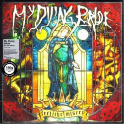 MY DYING BRIDE - FEEL THE MISERY (2LP+MP3 DOWNLOAD) - 180 GRAM PRESSING