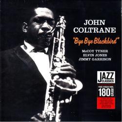 COLTRANE, JOHN - BYE BYE BLACKBIRD (1LP) - 180 GRAM PRESSING