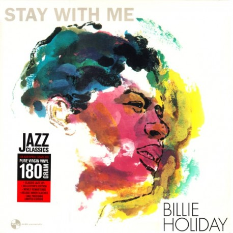 HOLIDAY, BILLIE - STAY WITH ME (1LP) - 180 GRAM PRESSING