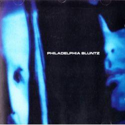 PHILADELPHIA BLUNTZ (1 CD)
