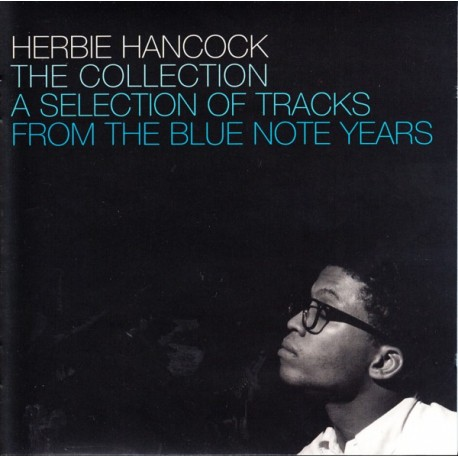 HANCOCK, HERBIE - THE COLLECTION - A SELECTION OF TRACKS FROM THE BLUE NOTE YEARS