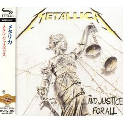METALLICA - ... AND JUSTICE FOR ALL (1 SHM-CD) - WYDANIE JAPOŃSKIE