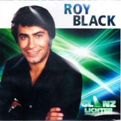 BLACK, ROY - GLANZLICHTER