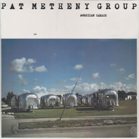 METHENY, PAT GROUP - AMERICAN GARAGE (1LP) - 180 GRAM PRESSING